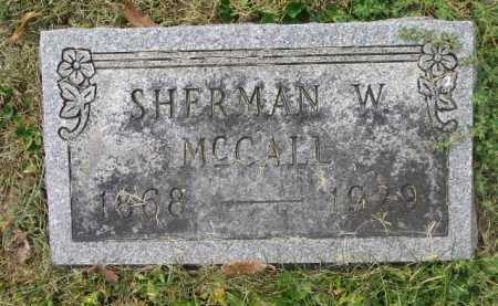 MCCALL, SHERMAN W (WILSON) - Fairfield County, Ohio | SHERMAN W (WILSON) MCCALL - Ohio Gravestone Photos