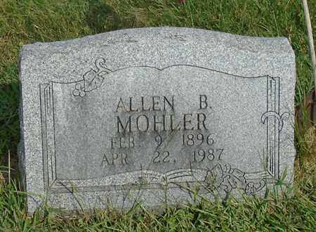 MOHLER, ALLEN B. - Fairfield County, Ohio | ALLEN B. MOHLER - Ohio Gravestone Photos