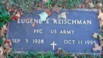 REISCHMAN, EUGENE E. - Fairfield County, Ohio | EUGENE E. REISCHMAN - Ohio Gravestone Photos