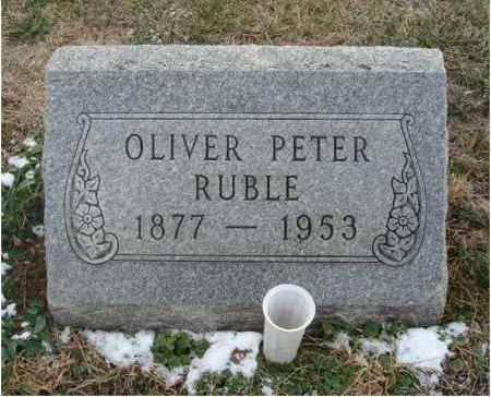 RUBLE, OLIVER PETER - Fairfield County, Ohio | OLIVER PETER RUBLE - Ohio Gravestone Photos