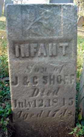 SHOFF, INFANT SON - Fairfield County, Ohio | INFANT SON SHOFF - Ohio Gravestone Photos