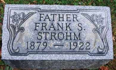 STROHM, FRANK S. - Fairfield County, Ohio | FRANK S. STROHM - Ohio Gravestone Photos