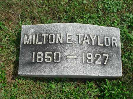 TAYLOR, MILTON E. - Fairfield County, Ohio | MILTON E. TAYLOR - Ohio Gravestone Photos