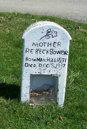 BOWER, REBECK - Fayette County, Ohio | REBECK BOWER - Ohio Gravestone Photos