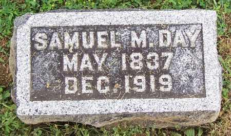DAY, SAMUEL M. - Fayette County, Ohio | SAMUEL M. DAY - Ohio Gravestone Photos