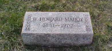MAHOY, W. HOWARD - Fayette County, Ohio | W. HOWARD MAHOY - Ohio Gravestone Photos