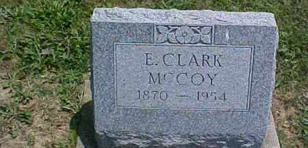 MCCOY, E. CLARK - Fayette County, Ohio | E. CLARK MCCOY - Ohio Gravestone Photos