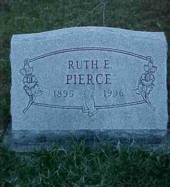 PIERCE, RUTH E. - Fayette County, Ohio | RUTH E. PIERCE - Ohio Gravestone Photos