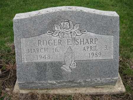 SHARP, ROGER E - Fayette County, Ohio | ROGER E SHARP - Ohio Gravestone Photos
