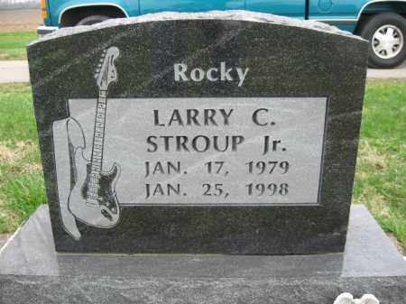 STROUP, LARRY CHARLES (ROCKY) - Fayette County, Ohio | LARRY CHARLES (ROCKY) STROUP - Ohio Gravestone Photos