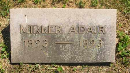 ADAIR, MILLER - Franklin County, Ohio | MILLER ADAIR - Ohio Gravestone Photos