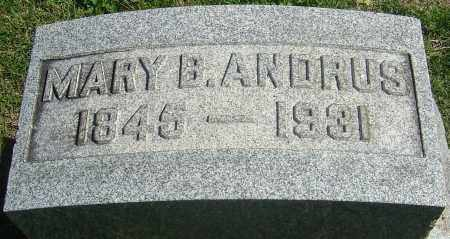 BENTON ANDRUS, MARY - Franklin County, Ohio | MARY BENTON ANDRUS - Ohio Gravestone Photos