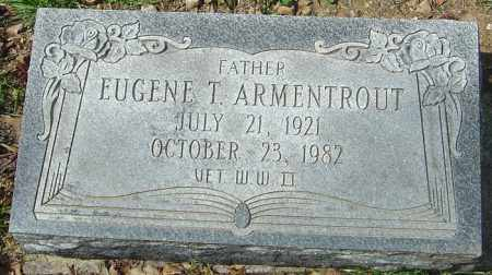 ARMENTROUT, EUGENE T - Franklin County, Ohio | EUGENE T ARMENTROUT - Ohio Gravestone Photos