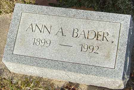 BADER, ANN A - Franklin County, Ohio | ANN A BADER - Ohio Gravestone Photos