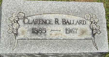 BALLARD, CLARENCE R - Franklin County, Ohio | CLARENCE R BALLARD - Ohio Gravestone Photos