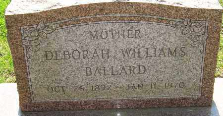 WILLIAMS BALLARD, DEBORAH - Franklin County, Ohio | DEBORAH WILLIAMS BALLARD - Ohio Gravestone Photos