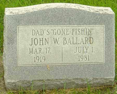 BALLARD, JOHN W - Franklin County, Ohio | JOHN W BALLARD - Ohio Gravestone Photos