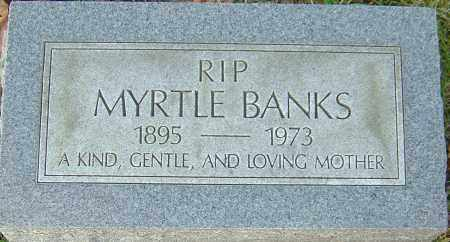 BANKS, MYRTLE - Franklin County, Ohio | MYRTLE BANKS - Ohio Gravestone Photos