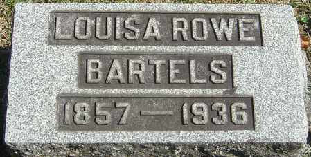 ROWE BARTELS, LOUISA - Franklin County, Ohio | LOUISA ROWE BARTELS - Ohio Gravestone Photos