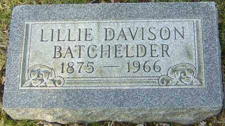 DAVISON BATCHELDER, LILLIE - Franklin County, Ohio | LILLIE DAVISON BATCHELDER - Ohio Gravestone Photos