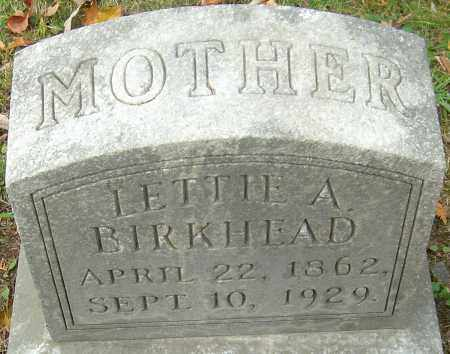 HOOD BIRKHEAD, LETTIE A - Franklin County, Ohio | LETTIE A HOOD BIRKHEAD - Ohio Gravestone Photos