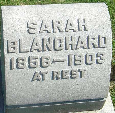 BLANCHARD, SARAH - Franklin County, Ohio | SARAH BLANCHARD - Ohio Gravestone Photos