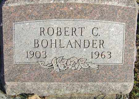BOHLANDER, ROBERT C - Franklin County, Ohio | ROBERT C BOHLANDER - Ohio Gravestone Photos