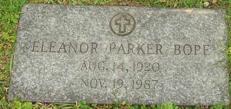 PARKER BOPE, ELEANOR - Franklin County, Ohio | ELEANOR PARKER BOPE - Ohio Gravestone Photos