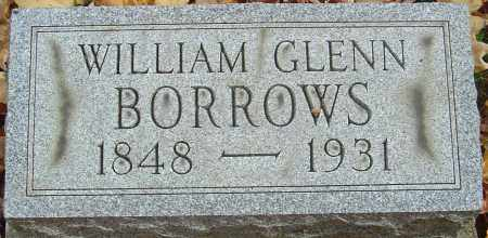 BORROWS, WILLIAM GLENN - Franklin County, Ohio | WILLIAM GLENN BORROWS - Ohio Gravestone Photos