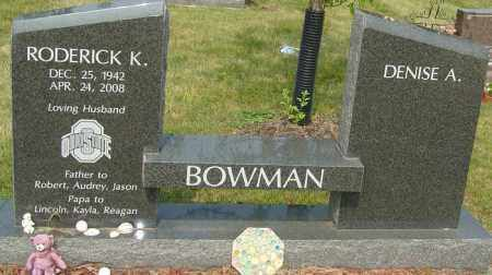 BOWMAN, RODERICK K - Franklin County, Ohio | RODERICK K BOWMAN - Ohio Gravestone Photos