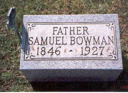 BOWMAN, SAMUEL - Franklin County, Ohio | SAMUEL BOWMAN - Ohio Gravestone Photos