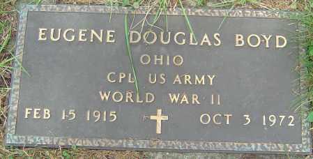 BOYD, EUGENE DOUGLAS - Franklin County, Ohio | EUGENE DOUGLAS BOYD - Ohio Gravestone Photos