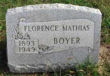 MATHIAS BOYER, FLORENCE - Franklin County, Ohio | FLORENCE MATHIAS BOYER - Ohio Gravestone Photos