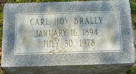 BRALEY, CARL HOY - Franklin County, Ohio | CARL HOY BRALEY - Ohio Gravestone Photos
