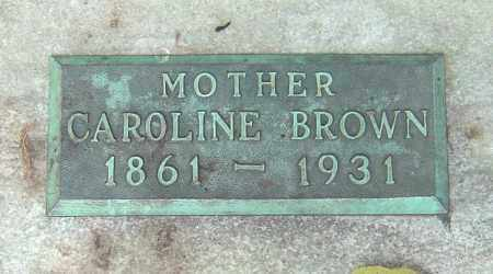 BROWN, CAROLINE - Franklin County, Ohio | CAROLINE BROWN - Ohio Gravestone Photos