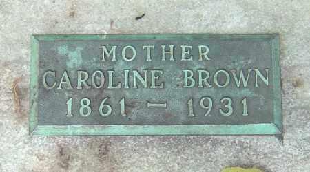 ROLLER BROWN, CAROLINE - Franklin County, Ohio | CAROLINE ROLLER BROWN - Ohio Gravestone Photos