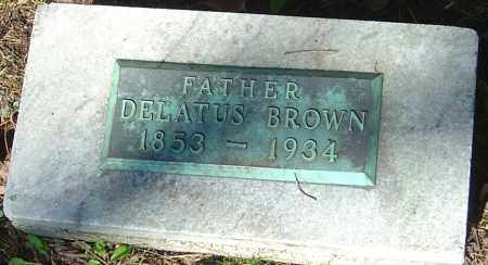 BROWN, DELATUS - Franklin County, Ohio | DELATUS BROWN - Ohio Gravestone Photos