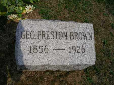 BROWN, GEORGE PRESTON - Franklin County, Ohio | GEORGE PRESTON BROWN - Ohio Gravestone Photos