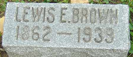 BROWN, LEWIS ELSWORTH - Franklin County, Ohio | LEWIS ELSWORTH BROWN - Ohio Gravestone Photos
