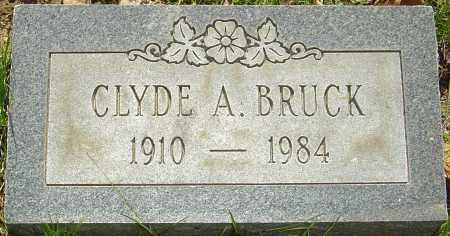 BRUCK, CLYDE A - Franklin County, Ohio | CLYDE A BRUCK - Ohio Gravestone Photos