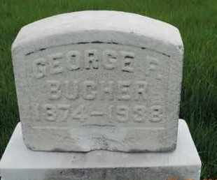 BUCHER, GEORGE F - Franklin County, Ohio | GEORGE F BUCHER - Ohio Gravestone Photos