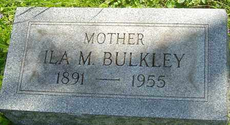 BULKLEY, ILA M - Franklin County, Ohio | ILA M BULKLEY - Ohio Gravestone Photos