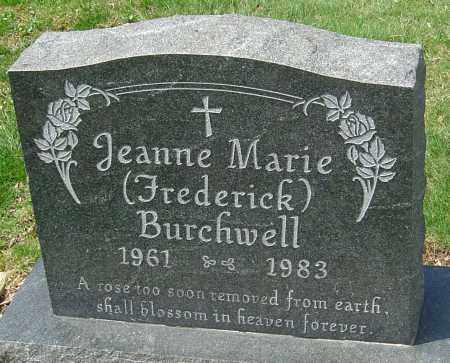BURCHWELL, JEANNE MARIE - Franklin County, Ohio | JEANNE MARIE BURCHWELL - Ohio Gravestone Photos