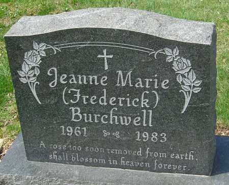 FREDERICK BURCHWELL, JEANNE MARIE - Franklin County, Ohio | JEANNE MARIE FREDERICK BURCHWELL - Ohio Gravestone Photos