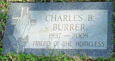 BURRER, CHARLES B - Franklin County, Ohio | CHARLES B BURRER - Ohio Gravestone Photos
