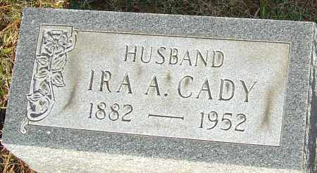 CADY, IRA A - Franklin County, Ohio | IRA A CADY - Ohio Gravestone Photos