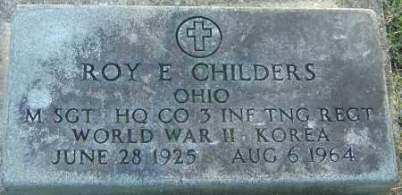 CHILDERS, ROY E - Franklin County, Ohio | ROY E CHILDERS - Ohio Gravestone Photos