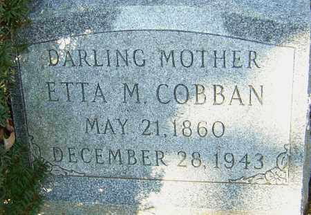 COBBAN, ETTA M - Franklin County, Ohio | ETTA M COBBAN - Ohio Gravestone Photos