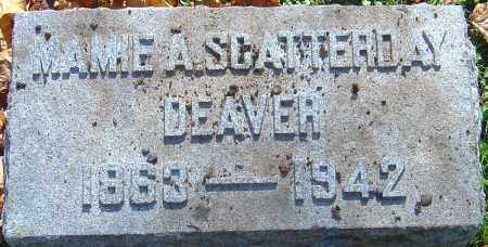SCATTERDAY DEAVER, MAMIE A - Franklin County, Ohio | MAMIE A SCATTERDAY DEAVER - Ohio Gravestone Photos