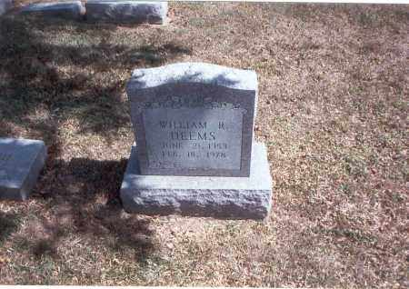 DEEMS, WILLIAM R. - Franklin County, Ohio | WILLIAM R. DEEMS - Ohio Gravestone Photos
